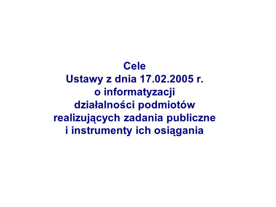 Cele Ustawy z dnia 17.02.2005 r.