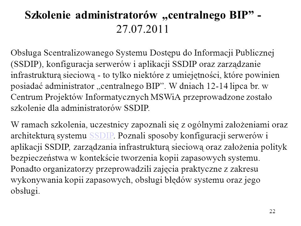 """Szkolenie administratorów """"centralnego BIP - 27.07.2011"""