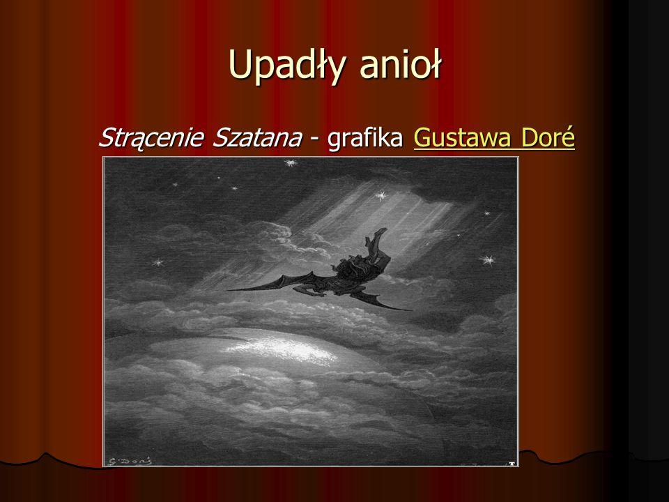 Upadły anioł Strącenie Szatana - grafika Gustawa Doré