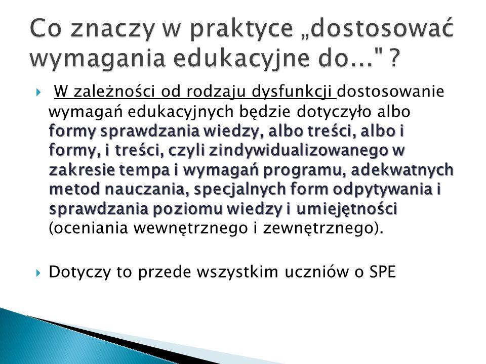 """Co znaczy w praktyce """"dostosować wymagania edukacyjne do..."""