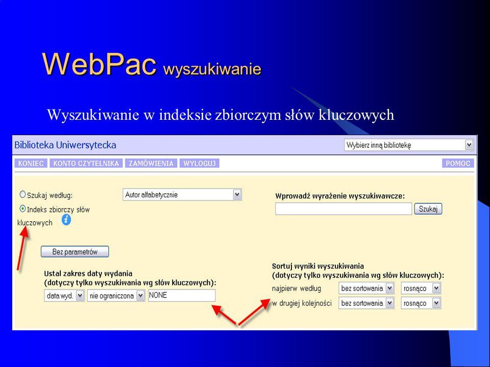 WebPac wyszukiwanie Wyszukiwanie w indeksie zbiorczym słów kluczowych