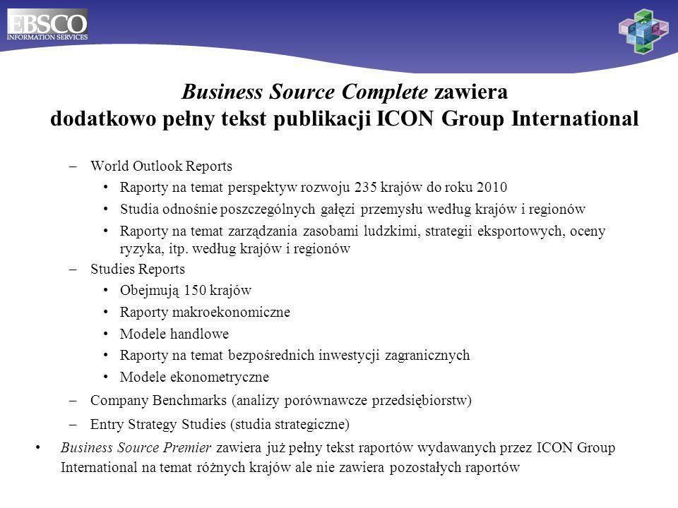 Business Source Complete zawiera dodatkowo pełny tekst publikacji ICON Group International