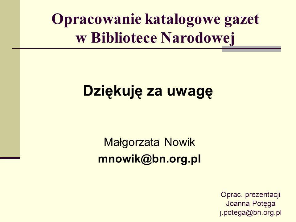 Opracowanie katalogowe gazet w Bibliotece Narodowej