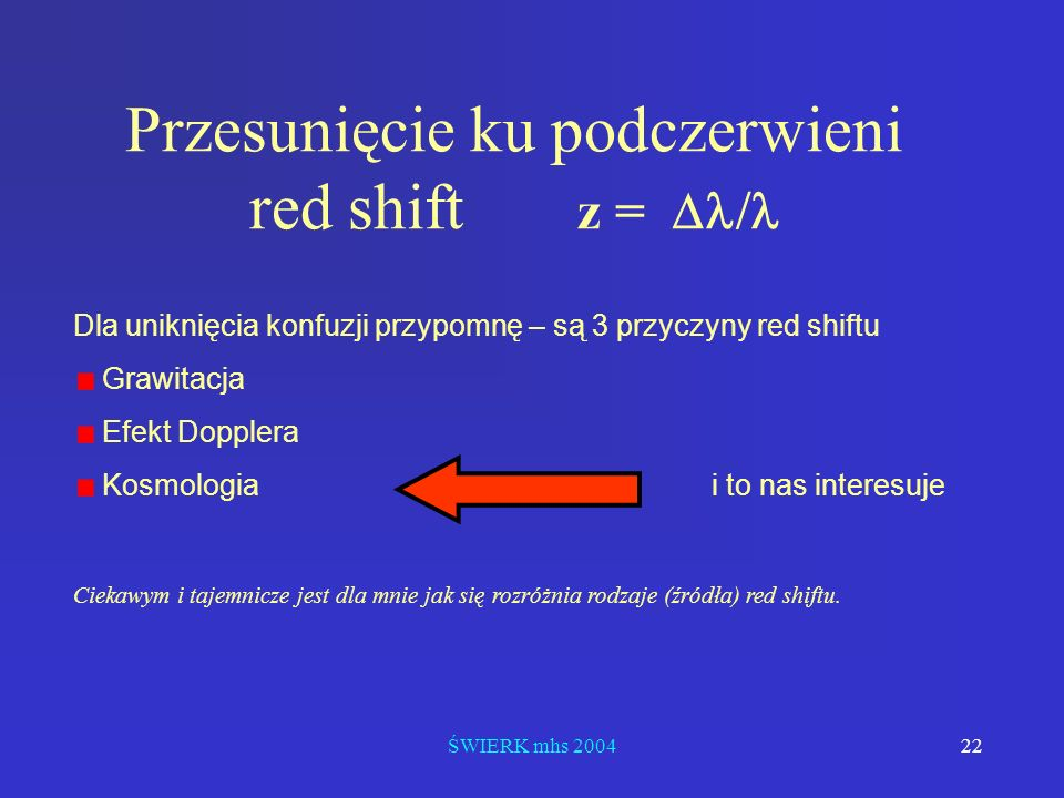 Przesunięcie ku podczerwieni red shift z = Dl/l