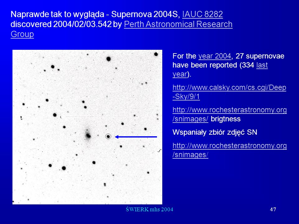 Naprawde tak to wygląda - Supernova 2004S, IAUC 8282 discovered 2004/02/03.542 by Perth Astronomical Research Group