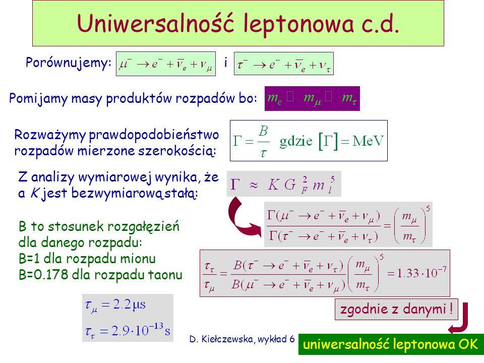 Uniwersalność leptonowa c.d.