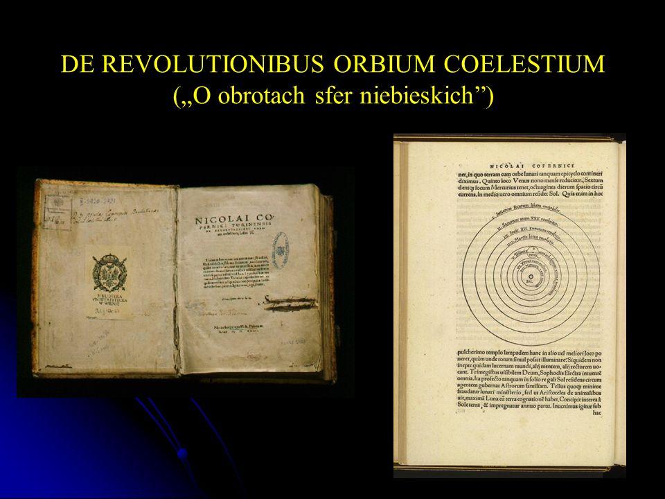"DE REVOLUTIONIBUS ORBIUM COELESTIUM (""O obrotach sfer niebieskich )"