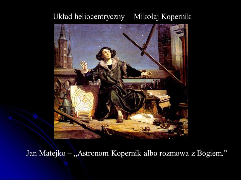 Układ heliocentryczny – Mikołaj Kopernik