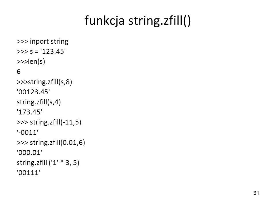 funkcja string.zfill()
