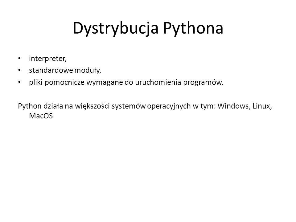 Dystrybucja Pythona interpreter, standardowe moduły,