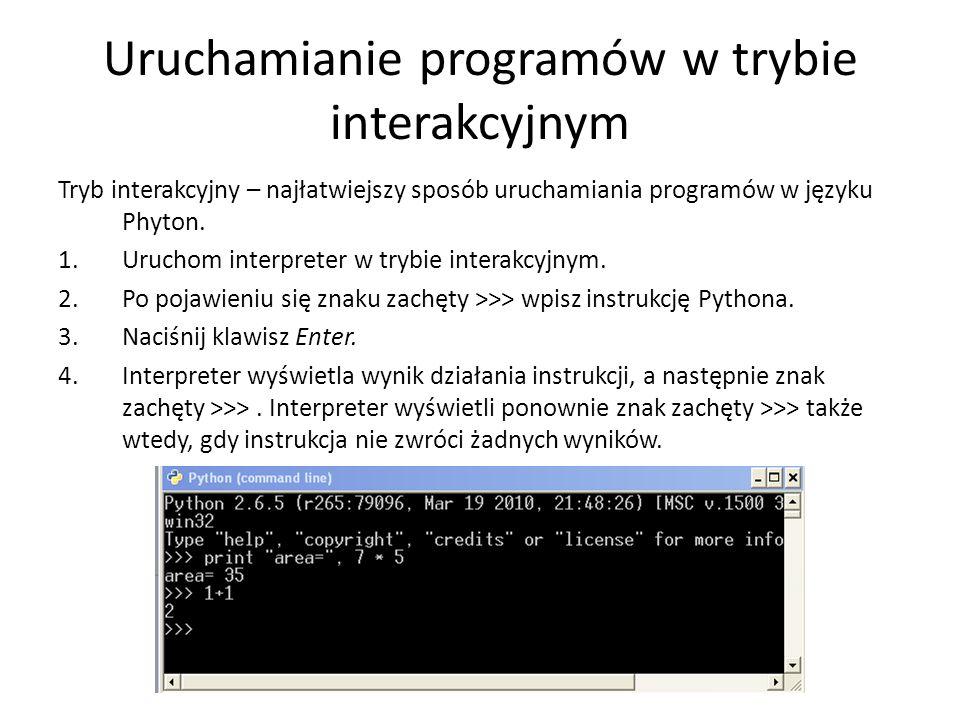 Uruchamianie programów w trybie interakcyjnym
