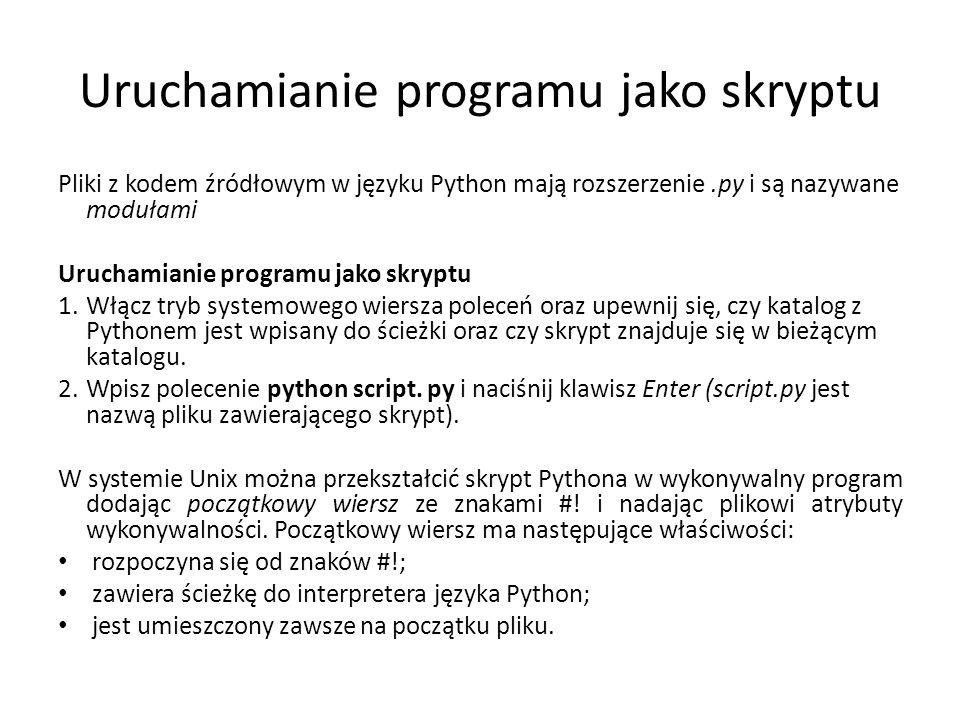 Uruchamianie programu jako skryptu