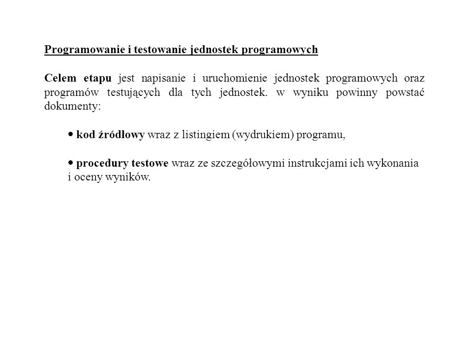 Programowanie i testowanie jednostek programowych