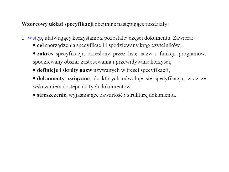 Wzorcowy układ specyfikacji obejmuje następujące rozdziały: