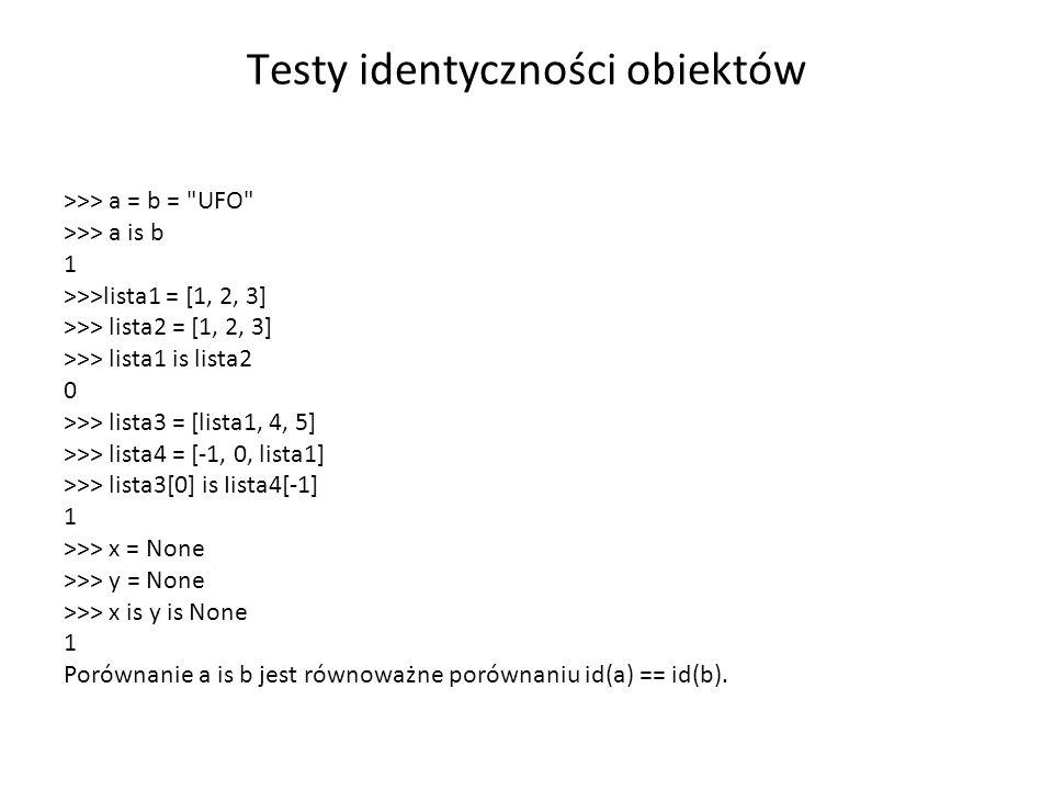 Testy identyczności obiektów