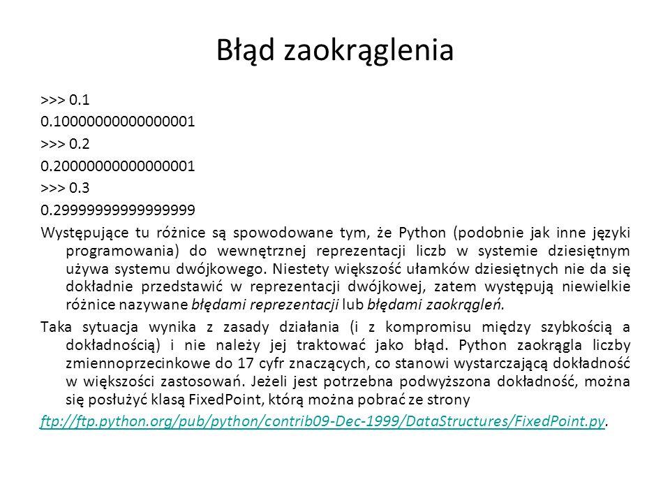 Błąd zaokrąglenia >>> 0.1 0.10000000000000001