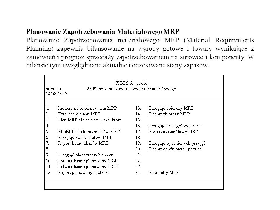 Planowanie Zapotrzebowania Materiałowego MRP
