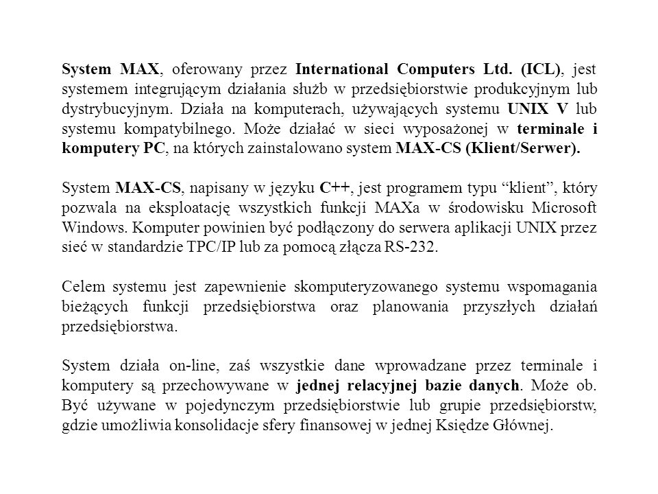 System MAX, oferowany przez International Computers Ltd