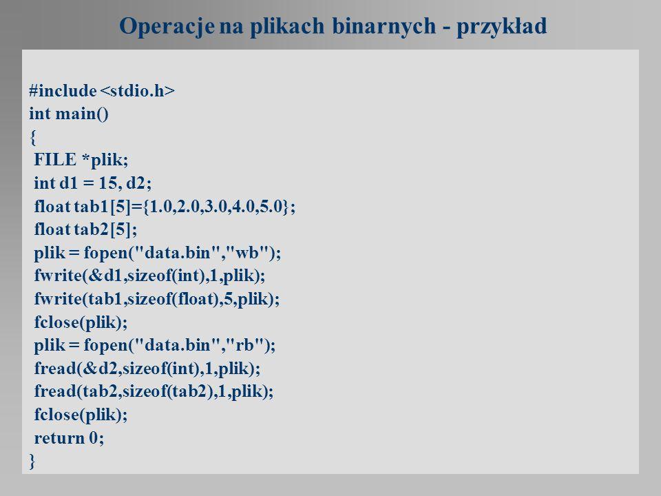 Operacje na plikach binarnych - przykład
