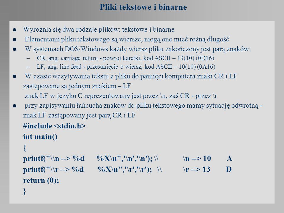 Pliki tekstowe i binarne