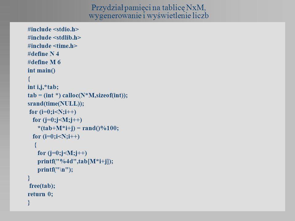 Przydział pamięci na tablicę NxM, wygenerowanie i wyświetlenie liczb