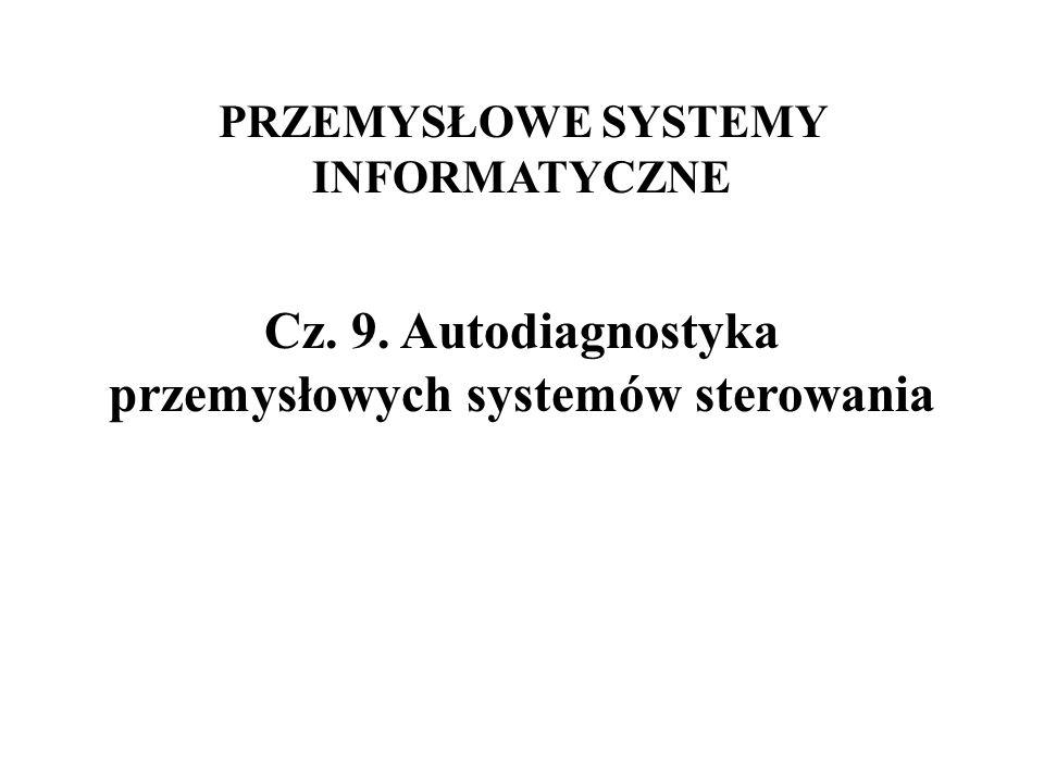 Cz. 9. Autodiagnostyka przemysłowych systemów sterowania