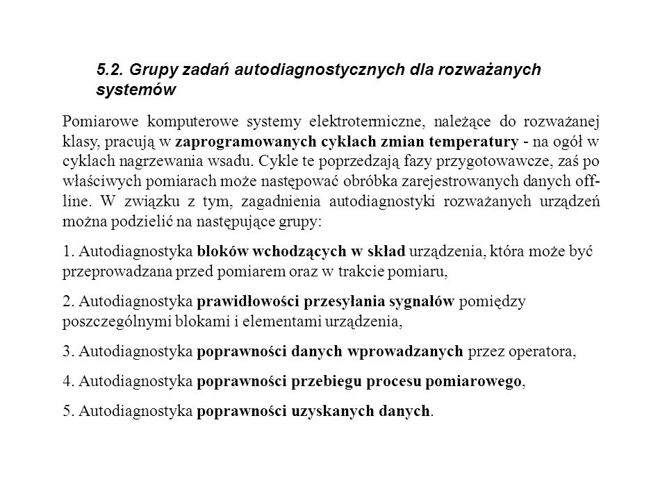 5.2. Grupy zadań autodiagnostycznych dla rozważanych systemów