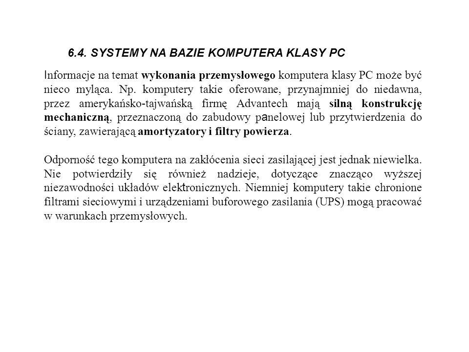 6.4. SYSTEMY NA BAZIE KOMPUTERA KLASY PC