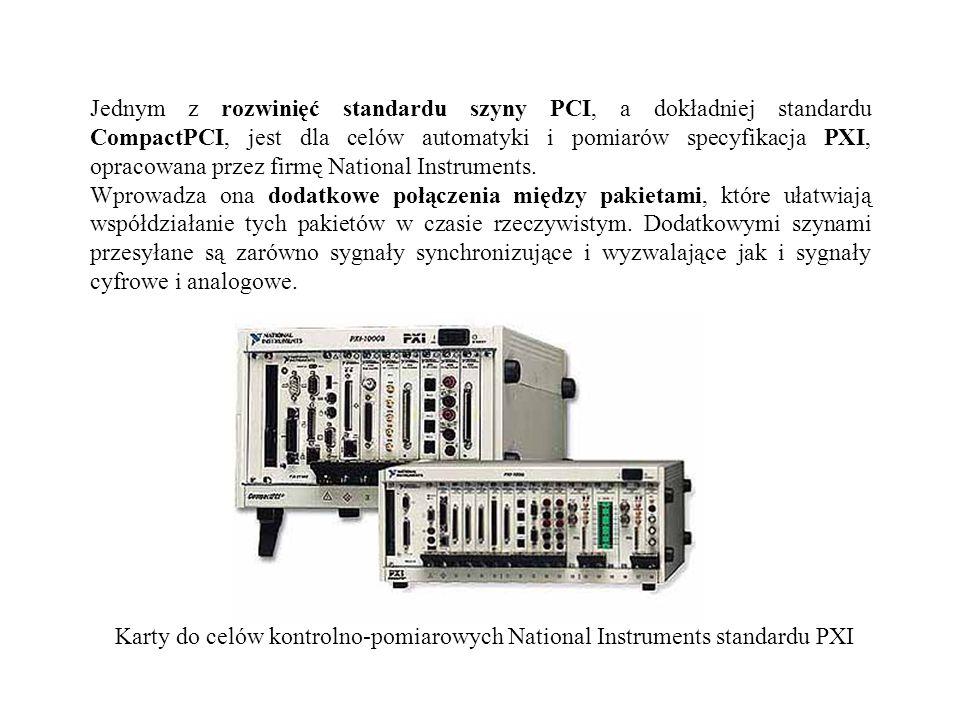 Jednym z rozwinięć standardu szyny PCI, a dokładniej standardu CompactPCI, jest dla celów automatyki i pomiarów specyfikacja PXI, opracowana przez firmę National Instruments.