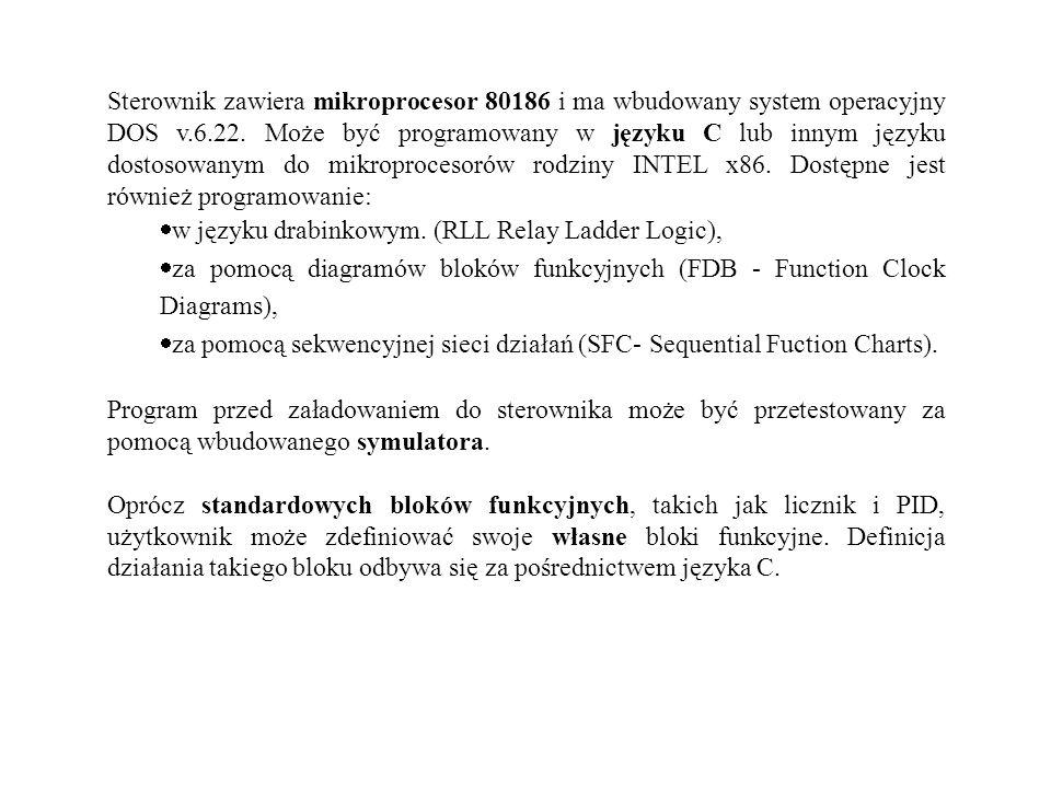 Sterownik zawiera mikroprocesor 80186 i ma wbudowany system operacyjny DOS v.6.22. Może być programowany w języku C lub innym języku dostosowanym do mikroprocesorów rodziny INTEL x86. Dostępne jest również programowanie: