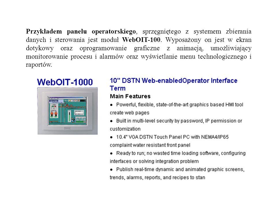 Przykładem panelu operatorskiego, sprzęgniętego z systemem zbierania danych i sterowania jest moduł WebOIT-100.