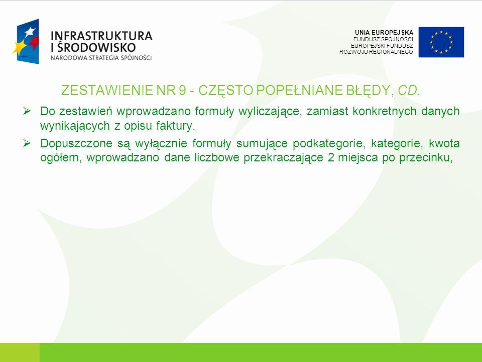 ZESTAWIENIE NR 9 - CZĘSTO POPEŁNIANE BŁĘDY, CD.