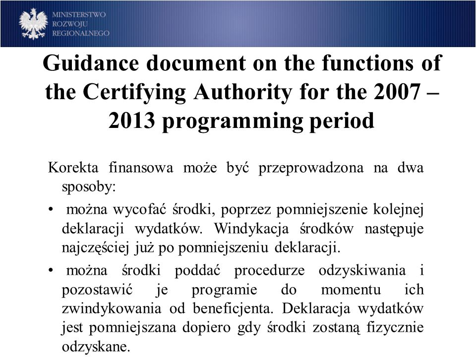 Guidance document on the functions of the Certifying Authority for the 2007 – 2013 programming period