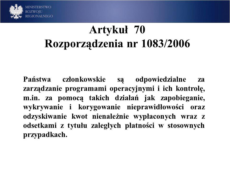 Artykuł 70 Rozporządzenia nr 1083/2006