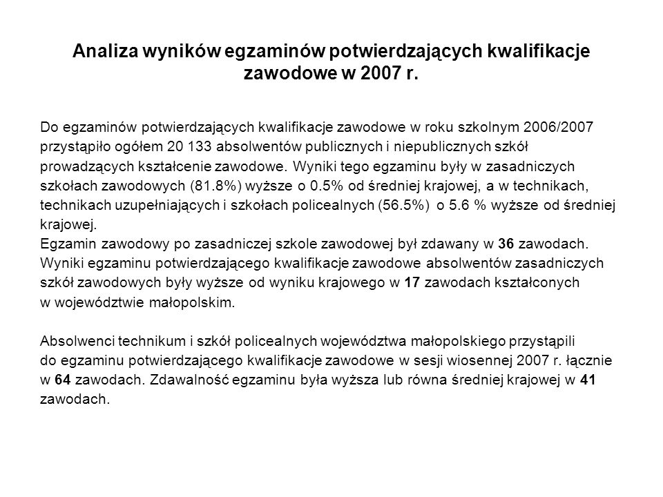 Analiza wyników egzaminów potwierdzających kwalifikacje zawodowe w 2007 r.