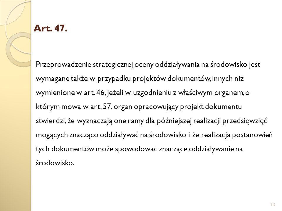 Art. 47.