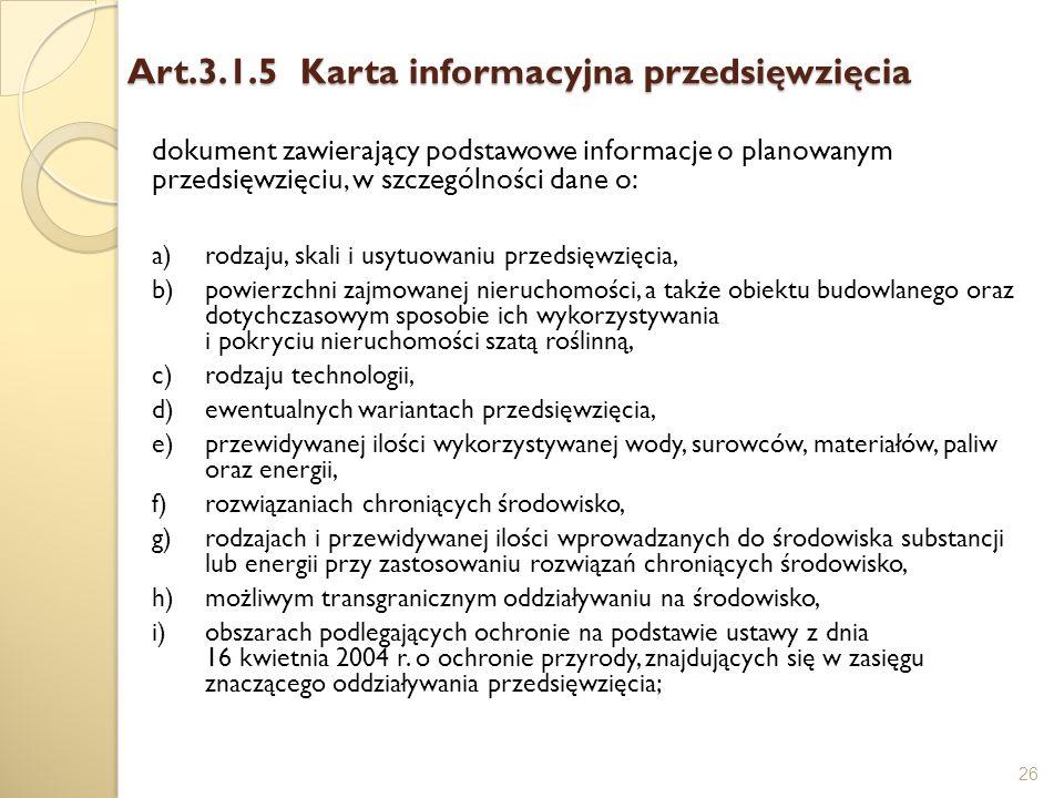 Art.3.1.5 Karta informacyjna przedsięwzięcia