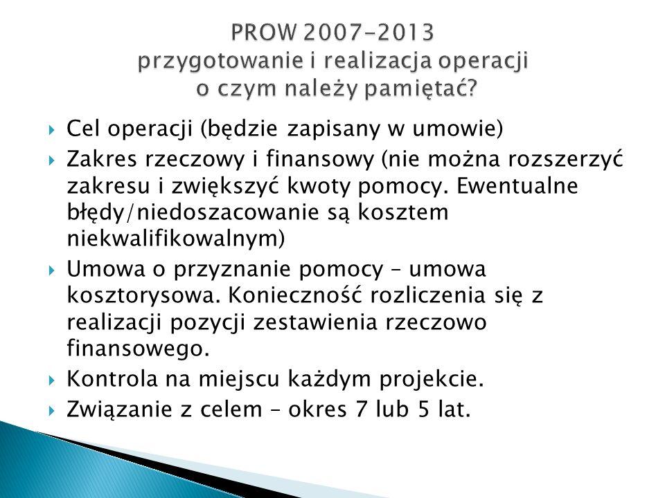 PROW 2007-2013 przygotowanie i realizacja operacji o czym należy pamiętać