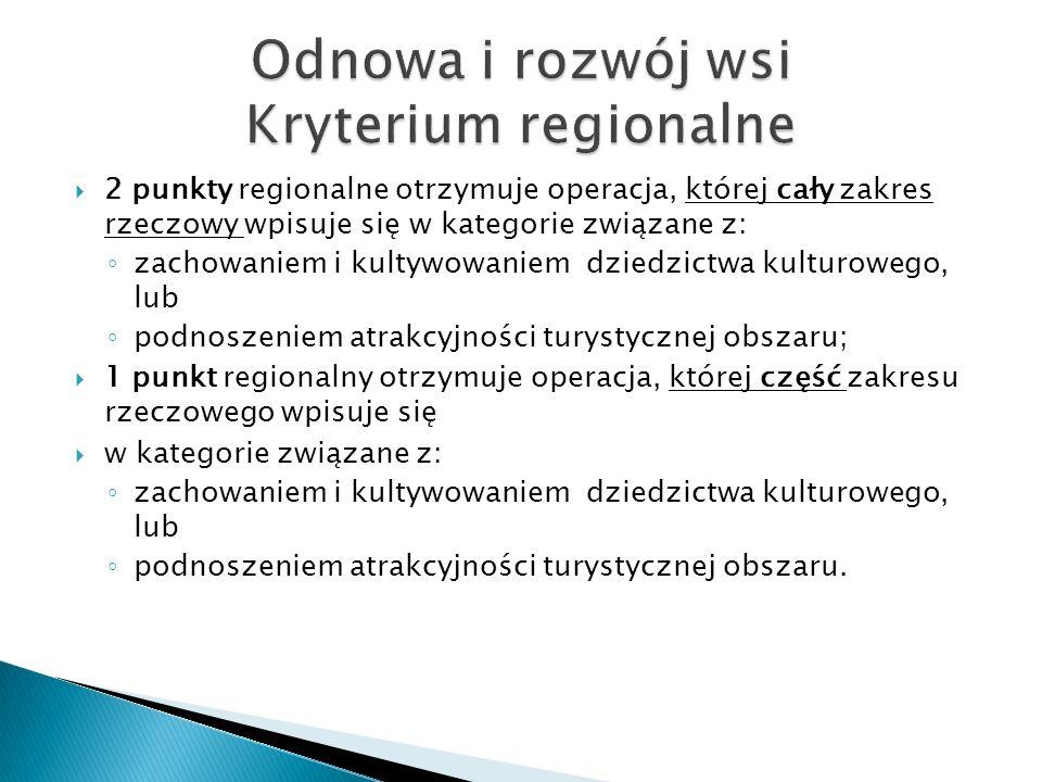 Odnowa i rozwój wsi Kryterium regionalne