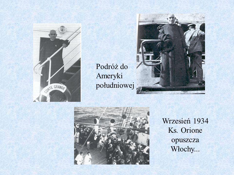 Wrzesień 1934 Ks. Orione opuszcza Włochy...
