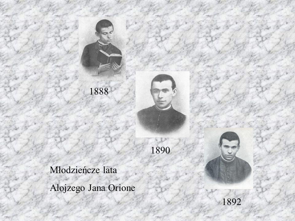 1888 1890 Młodzieńcze lata Alojzego Jana Orione 1892