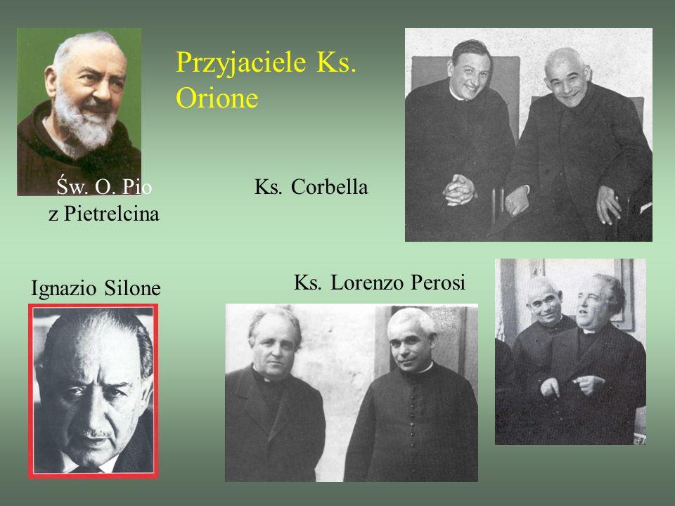 Przyjaciele Ks. Orione Św. O. Pio z Pietrelcina Ks. Corbella
