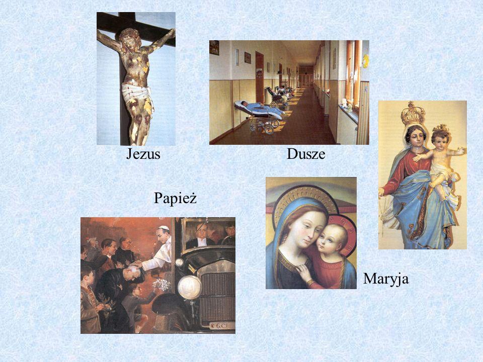 Jezus Dusze Papież Maryja