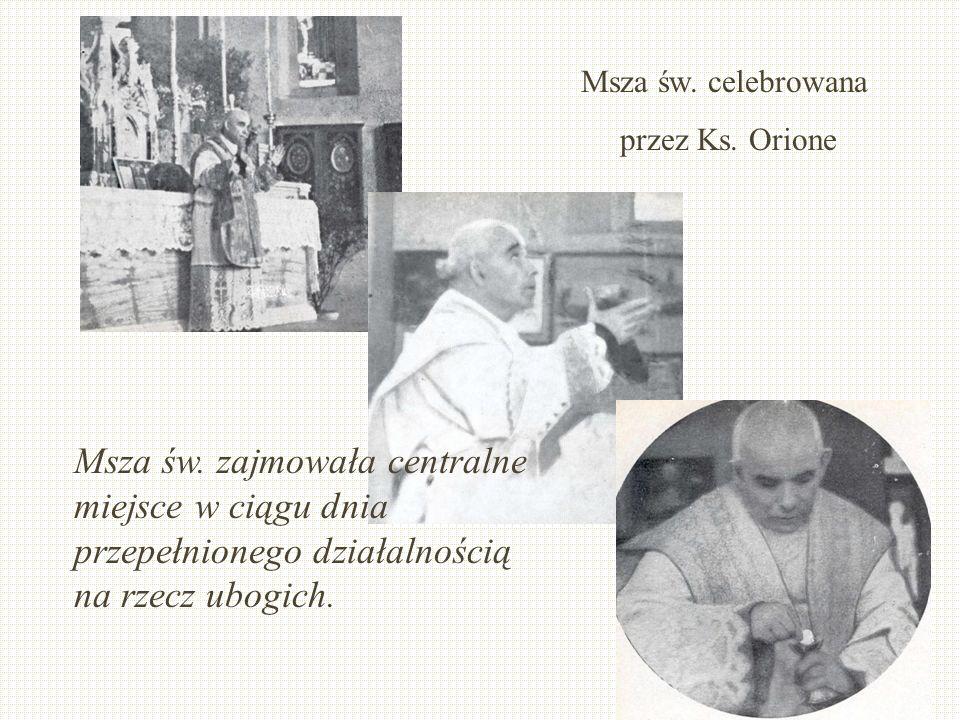 Msza św. celebrowana przez Ks. Orione. Msza św.