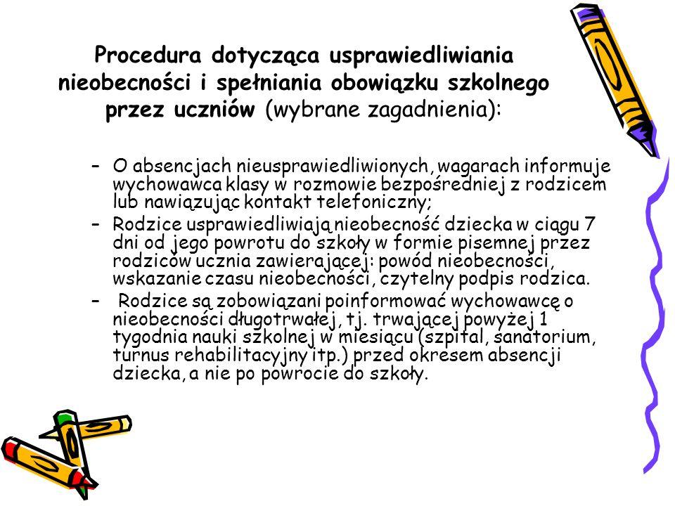 Procedura dotycząca usprawiedliwiania nieobecności i spełniania obowiązku szkolnego przez uczniów (wybrane zagadnienia):