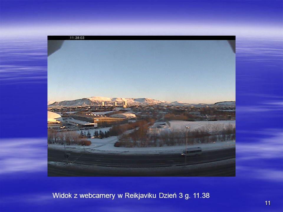 Widok z webcamery w Reikjaviku Dzień 3 g. 11.38