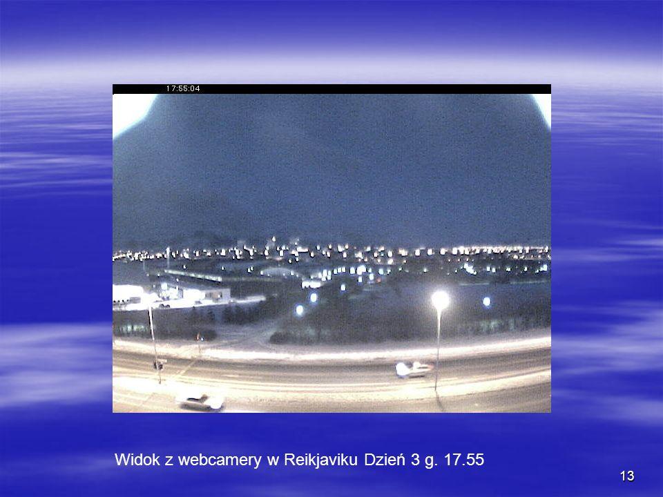 Widok z webcamery w Reikjaviku Dzień 3 g. 17.55