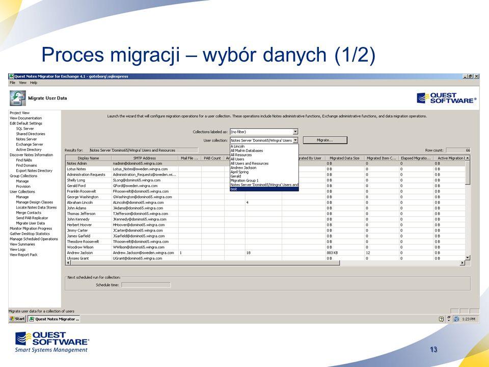 Proces migracji – wybór danych (1/2)