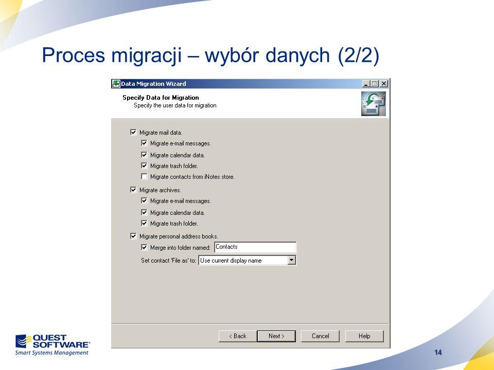 Proces migracji – wybór danych (2/2)