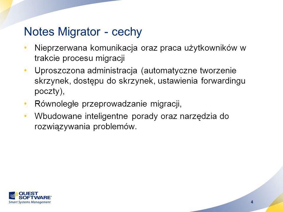 Notes Migrator - cechy Nieprzerwana komunikacja oraz praca użytkowników w trakcie procesu migracji.